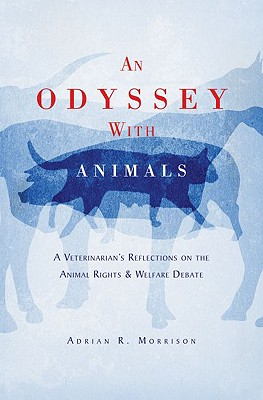 An Odyssey with Animals By Morrison, Adrian R.