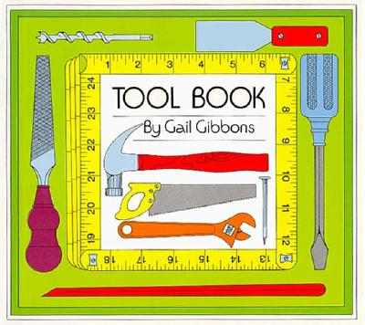 Tool Book By Gibbons, Gail