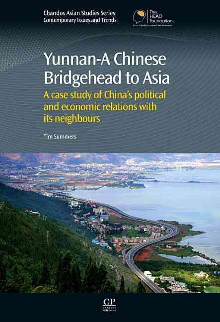 Yunnan-a Chinese Bridgehead to Asia By Summers, Tim